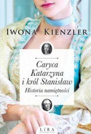 b_180_0_16777215_00_images_nowosci_caryca-katarzyna-i-krol-stanislaw-historia-namietnosci.jpg